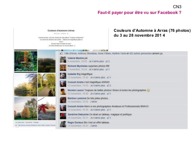 CN3  Faut-il payer pour être vu sur Facebook ?  Couleurs d'Automne à Arras (76 photos)  du 3 au 28 novembre 201 4