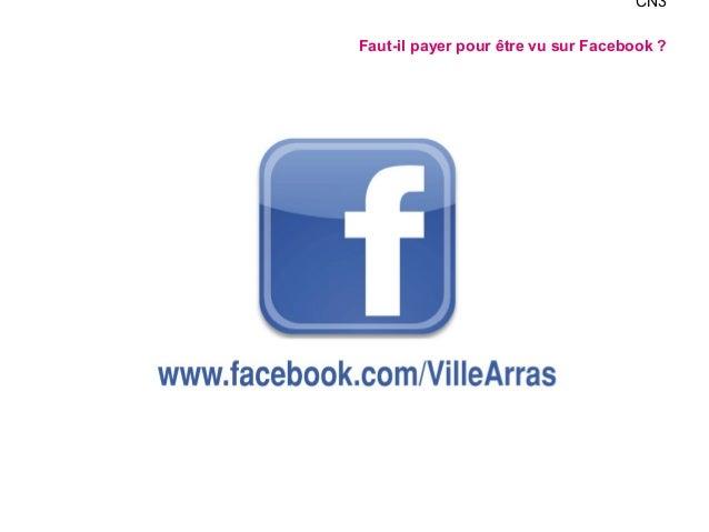 CN3  Faut-il payer pour être vu sur Facebook ?