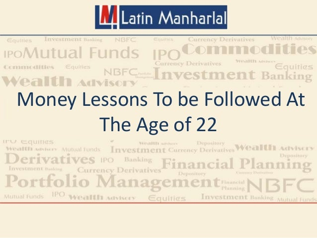 Money Lessons To be Followed At The Age of 22