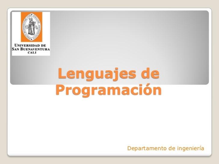 Lenguajes deProgramación        Departamento de ingeniería