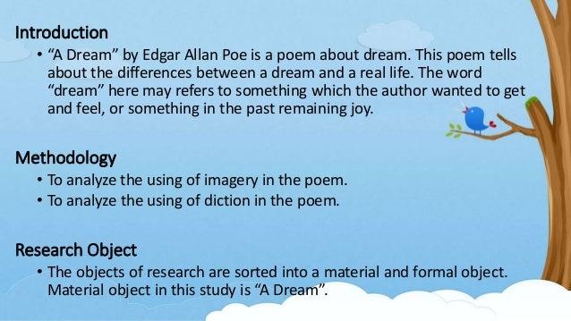 ... Edgar Allan Poe, A Dream; 3.