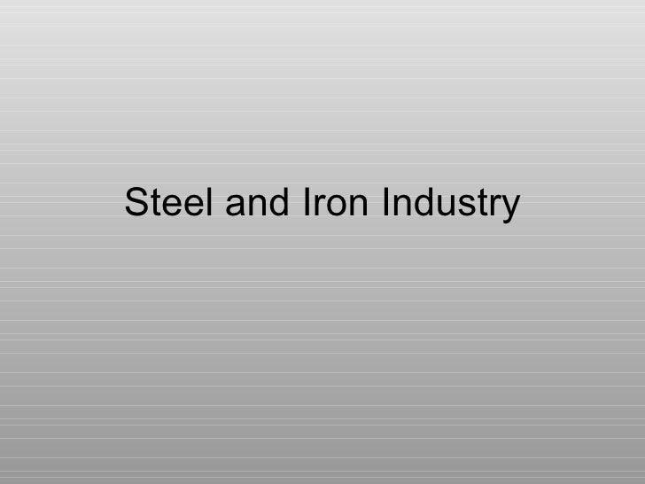 Steel and Iron Industry