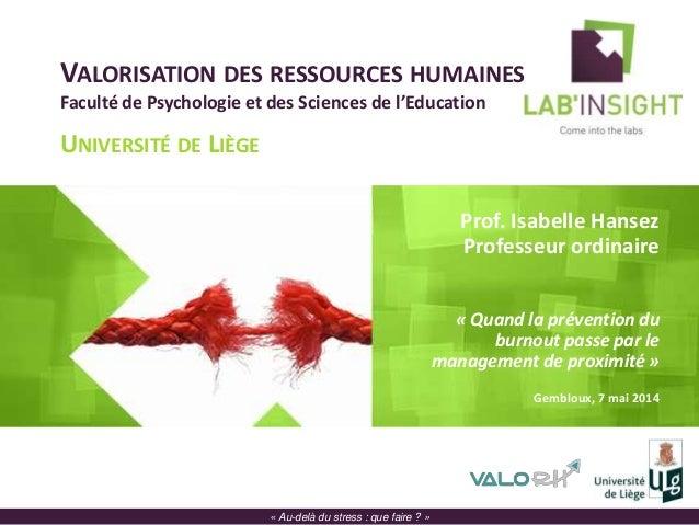 VALORISATION DES RESSOURCES HUMAINES Faculté de Psychologie et des Sciences de l'Education UNIVERSITÉ DE LIÈGE Prof. Isabe...