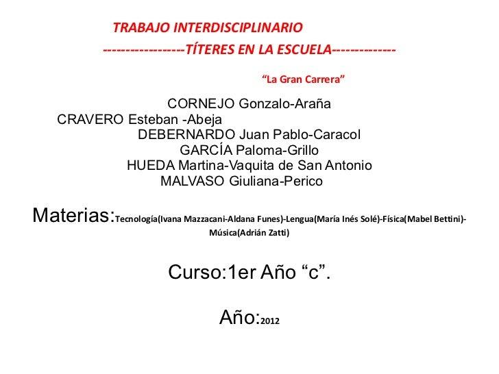TRABAJO INTERDISCIPLINARIO               ------------------TÍTERES EN LA ESCUELA--------------                            ...