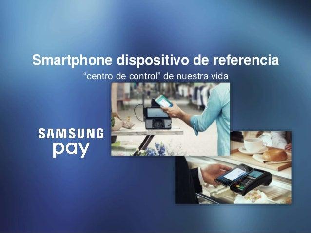 """""""centro de control"""" de nuestra vida Smartphone dispositivo de referencia"""