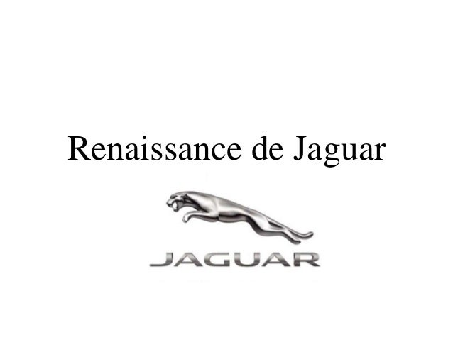 Renaissance de Jaguar