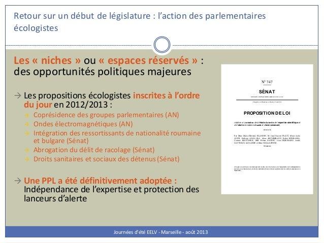 Retour sur un début de législature : l'action des parlementaires écologistes Journées d'été EELV - Marseille - août 2013 L...
