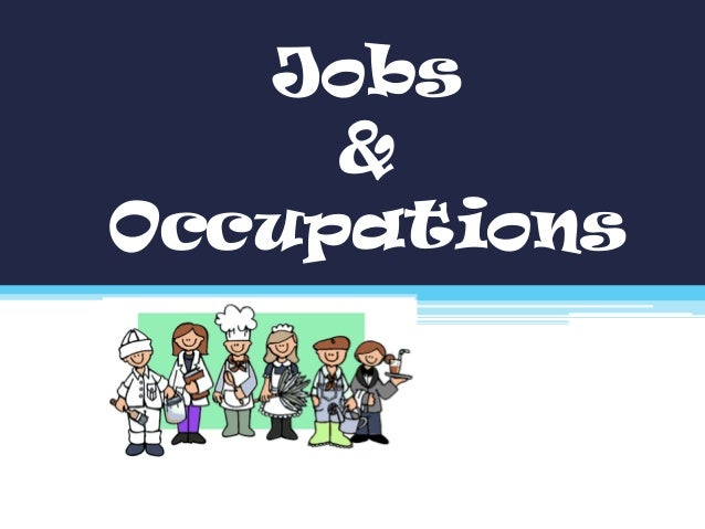 Ppt Jobs And Occupations