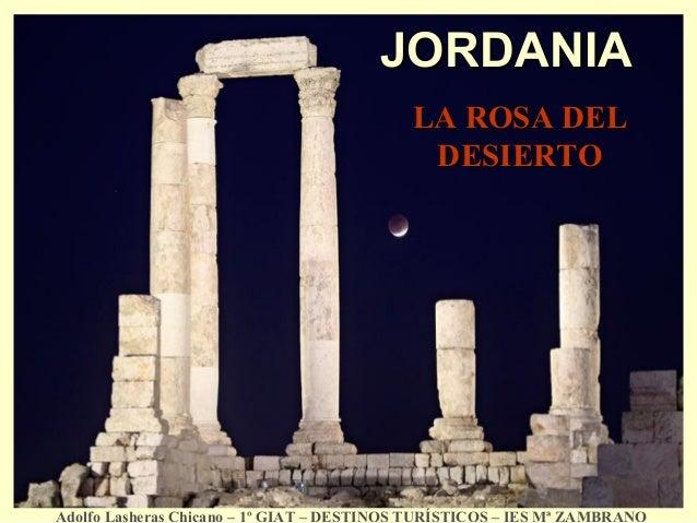 JORDANIA                                            LA ROSA DEL                                             DESIERTOAdolfo...