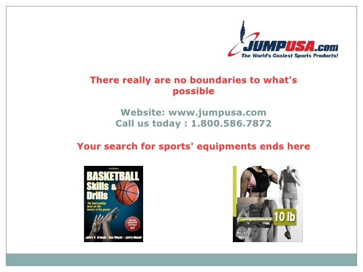 There really are no boundaries to what's possible Website: www.jumpusa.com Call us today : 1.800.586.7872 Your search for ...