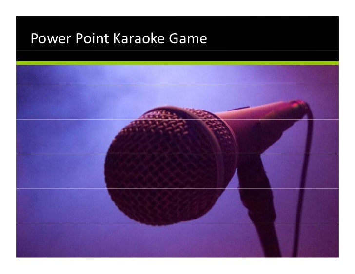 Power Point Karaoke Game