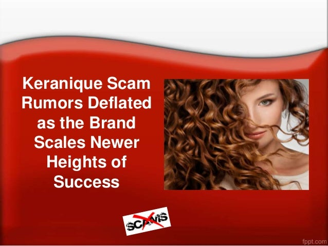 Keranique ScamRumors Deflatedas the BrandScales NewerHeights ofSuccess