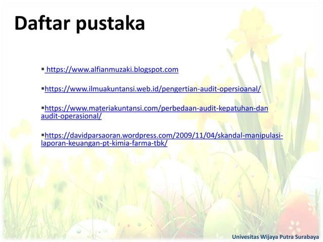  https://www.alfianmuzaki.blogspot.com https://www.ilmuakuntansi.web.id/pengertian-audit-opersioanal/ https://www.mater...