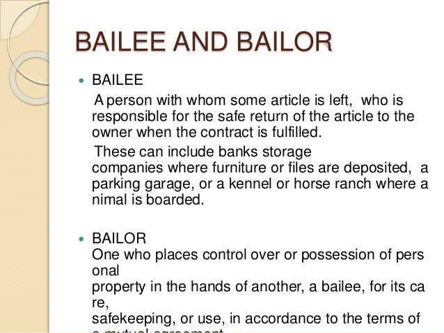Who is bailor