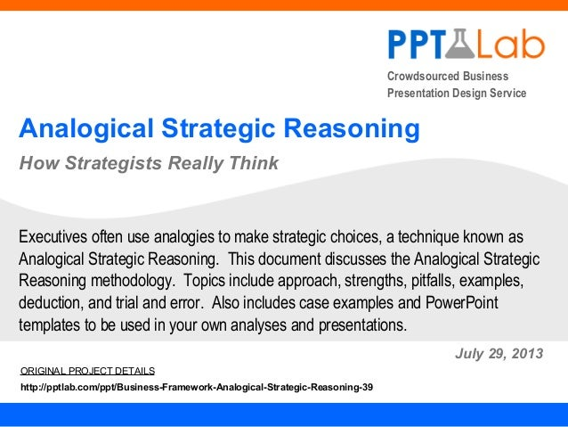 Crowdsourced Business Presentation Design Service Analogical Strategic Reasoning How Strategists Really Think July 29, 201...