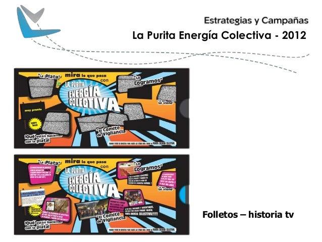 Folletos – historia tv La Purita Energía Colectiva - 2012