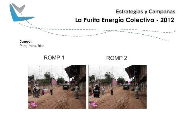 La Purita Energía Colectiva - 2012 Juego: Mira, mira, bien