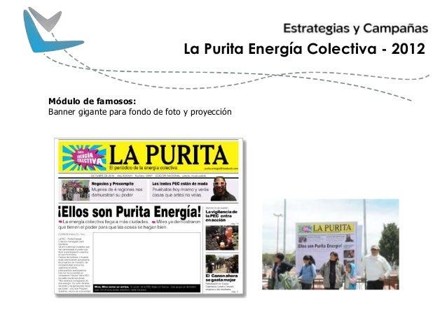 La Purita Energía Colectiva - 2012 Módulo de famosos: Banner gigante para fondo de foto y proyección