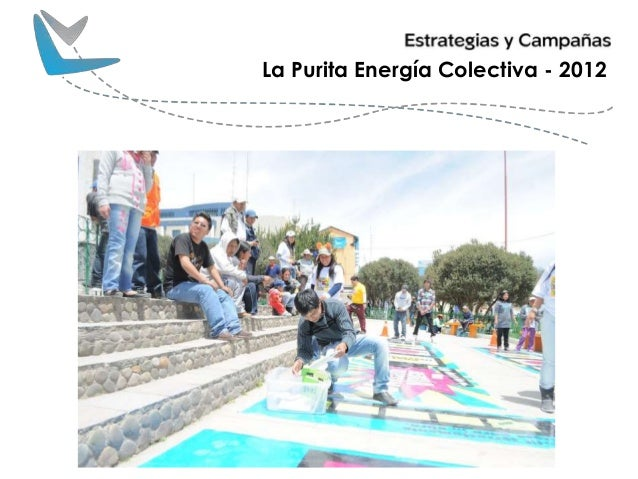 """Campaña """"La Purita Energía Colectiva"""""""