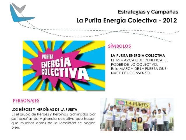 SÍMBOLOS LA PURITA ENERGIA COLECTIVA Es la MARCA QUE IDENTIFICA EL PODER DE LO COLECTIVO. Es la MARCA DE LA FUERZA QUE NAC...