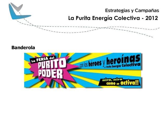 La Purita Energía Colectiva - 2012 Banderola