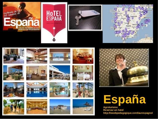 EspañaAgroturismoReservar un hotelhttp://lewebpedagogique.com/laurespagnol