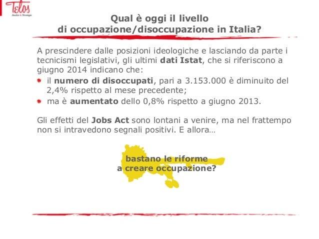 Il Mercato Del Lavoro In Italia Bastano Le Riforme A Creare