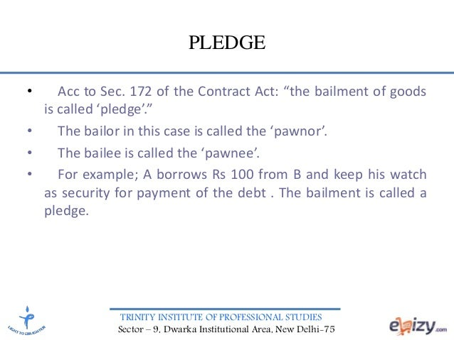 Difference Between Bailment and Pledge