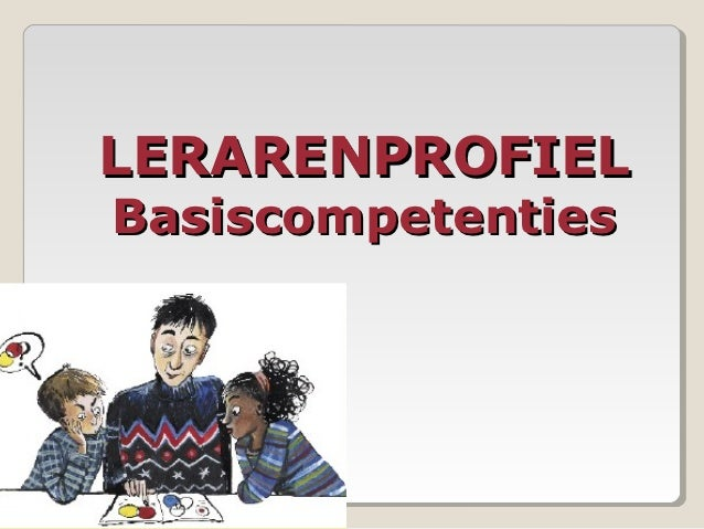 LERARENPROFIELBasiscompetenties