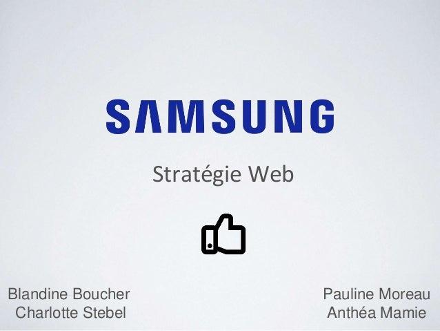 Stratégie Web Blandine Boucher Charlotte Stebel Pauline Moreau Anthéa Mamie