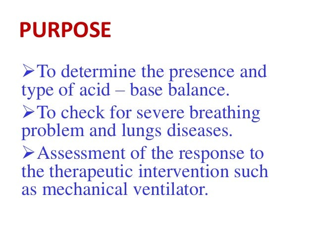 INDICATION Respiratory failure Ventilated patient Cardiac failure Renal failure Sepsis and Burn Poisoning