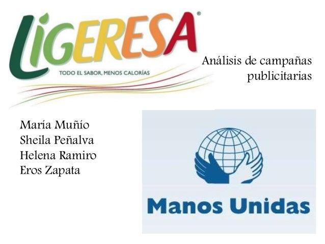 María Muñío Sheila Peñalva Helena Ramiro Eros Zapata Análisis de campañas publicitarias