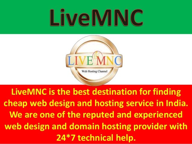 Livemnc Is The Best Destination For Finding Cheap Web Design And Hosting Service In India