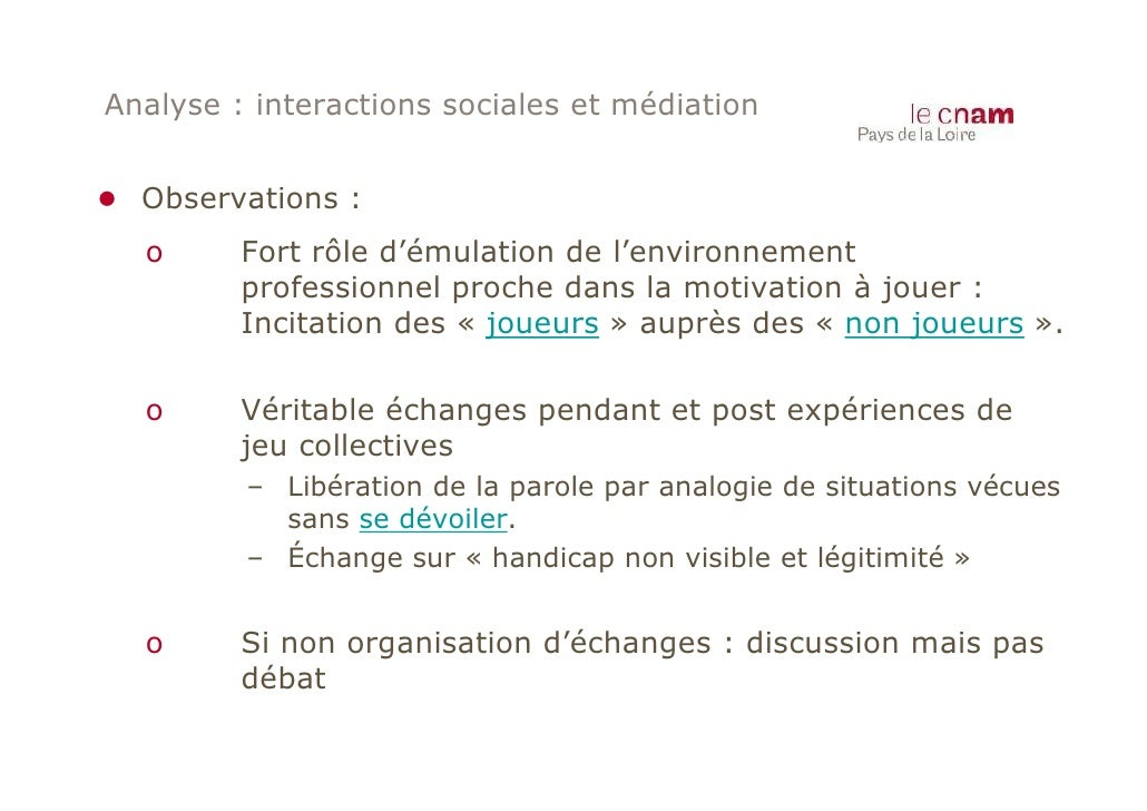 Analyse : interactions sociales et médiation● Observations :  o      Fort rôle d'émulation de l'environnement         prof...
