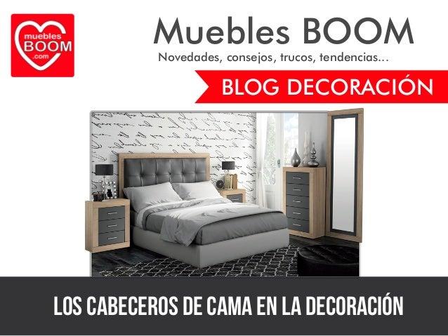 Gu a de decoraci n de muebles boom los cabeceros de cama for Muebles boom rivas