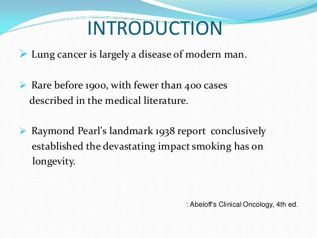 an introduction to lung cancer Comparative modeling of lung cancer prevention and control policies  lung cancer is the  this proposed work will extend existing cisnet lung models to.