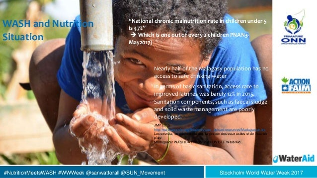 #NutritionMeetsWASH #WWWeek @sanwatforall @SUN_Movement Stockholm World Water Week 2017 WASH and Nutrition Situation Nearl...