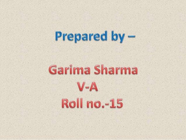 Ppt made by Garima Sharma V- A (1)