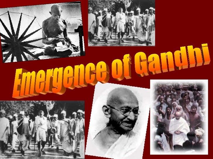 Emergence of Gandhi
