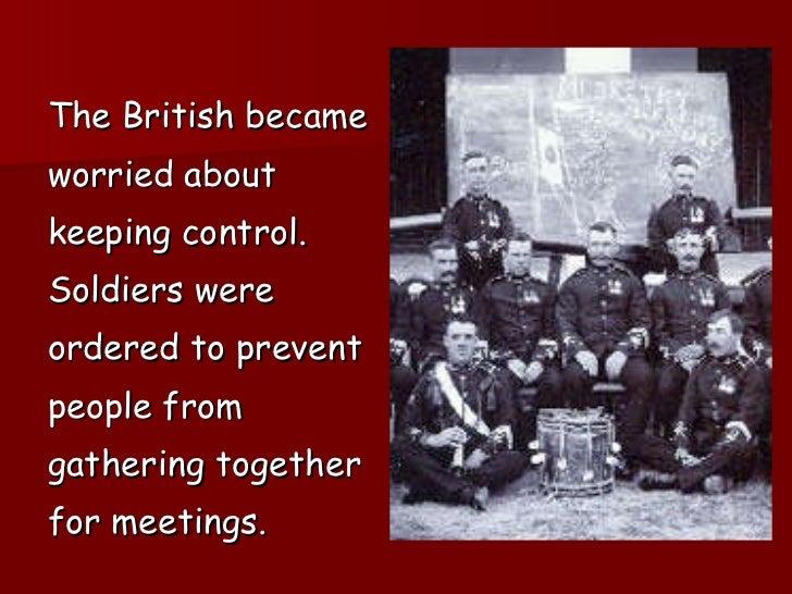 <ul><ul><li>The British became  </li></ul></ul><ul><ul><li>worried about  </li></ul></ul><ul><ul><li>keeping control.  </l...