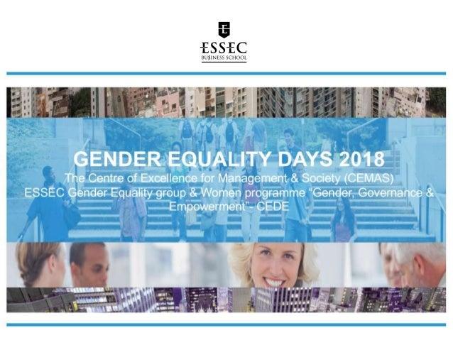 ESSEC GENDER EQUALITY DAYS 2018 CEMAS - GROUPE EGALITE FEMMES/HOMMES - HEFORSHE ESSEC