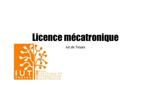 Licence mécatronique Iut de Troyes