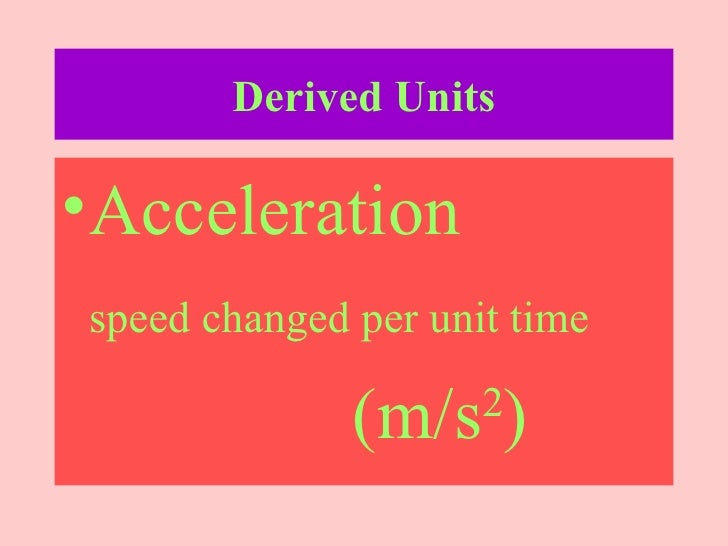 What is a derived unit?