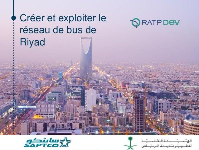 Créer et exploiter le réseau de bus de Riyad
