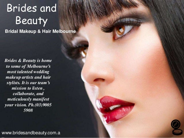 Brides and Beauty Bridal Makeup & Hair Melbourne www.bridesandbeauty.com.a Brides & Beauty is home to some of Melbourne's ...