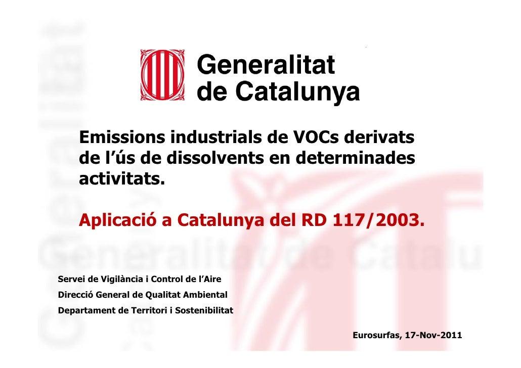 Emissions industrials de VOCs derivats     de l'ús de dissolvents en determinades     activitats.     Aplicació a Cataluny...