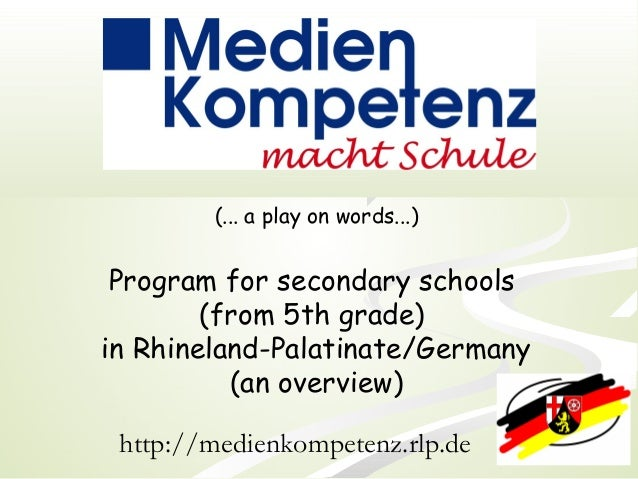 (... a play on words...) Program for secondary schools (from 5th grade) in Rhineland-Palatinate/Germany (an overview) http...