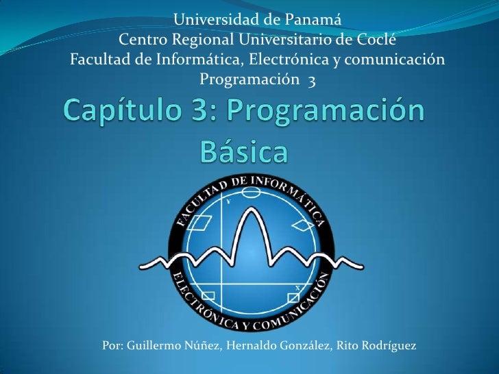 Universidad de Panamá       Centro Regional Universitario de CocléFacultad de Informática, Electrónica y comunicación     ...