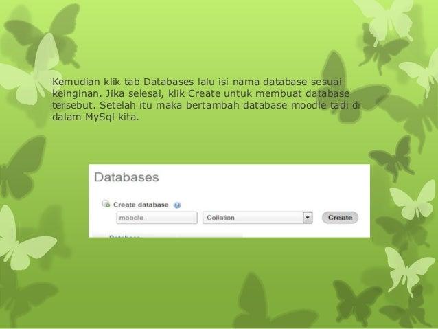 Kemudian klik tab Databases lalu isi nama database sesuai  keinginan. Jika selesai, klik Create untuk membuat database  te...
