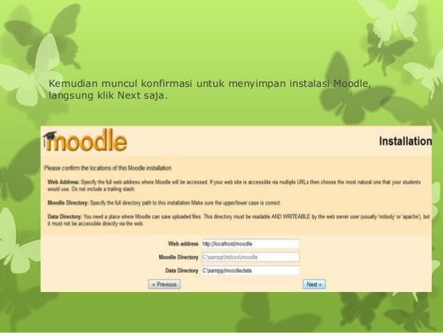 Kemudian muncul konfirmasi untuk menyimpan instalasi Moodle,  langsung klik Next saja.